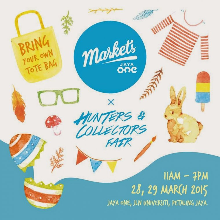 Markets 15 Poster - Markets 15 Hunters & Collectors Fair is Here! @ Jaya One