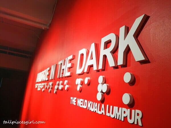 Dialogue in the Dark @ the Weld Kuala Lumpur
