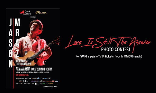 Join Jason Mraz 'Love Is Still The Answer' Snap and Win Photo Contest to watch Jason Mraz in Kuala Lumpur for FREE!