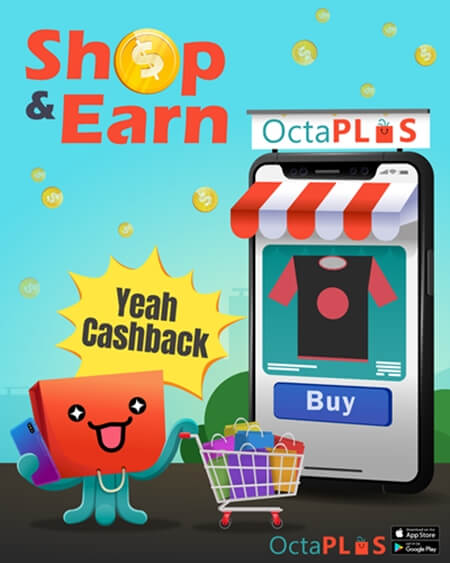 Earn Cashback When You Shop with Octaplus