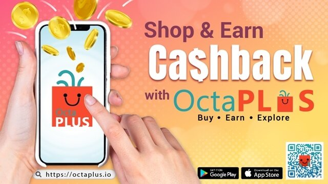 Shop and Earn Cashback with Octaplus