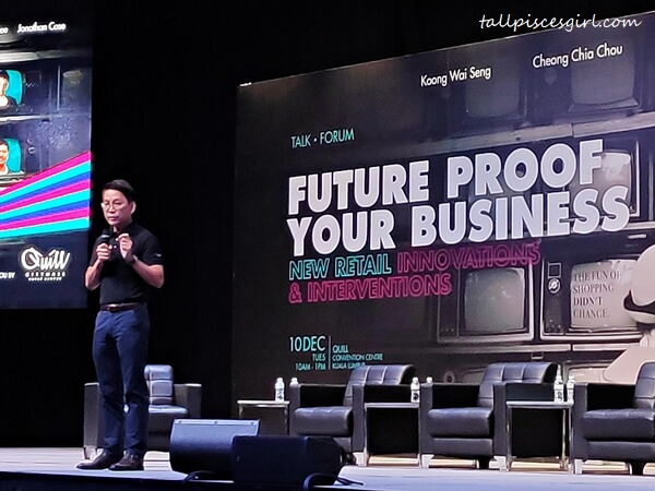 "Koong Wai Seng, Group CEO of Quill Group of Companies as the keynote speaker of ""Future Proof Your Business - New Retail Innovations and Interventions"" Expert Forum"